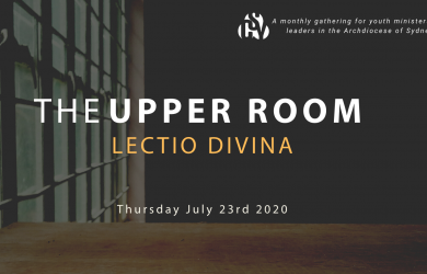 The Upper Room: Lectio Divina (ON LOCATION)