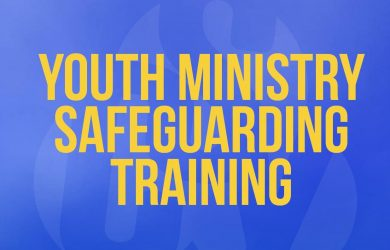 Youth Ministry Safeguarding Training