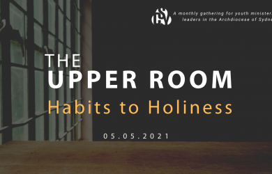 The Upper Room | Habits to Holiness